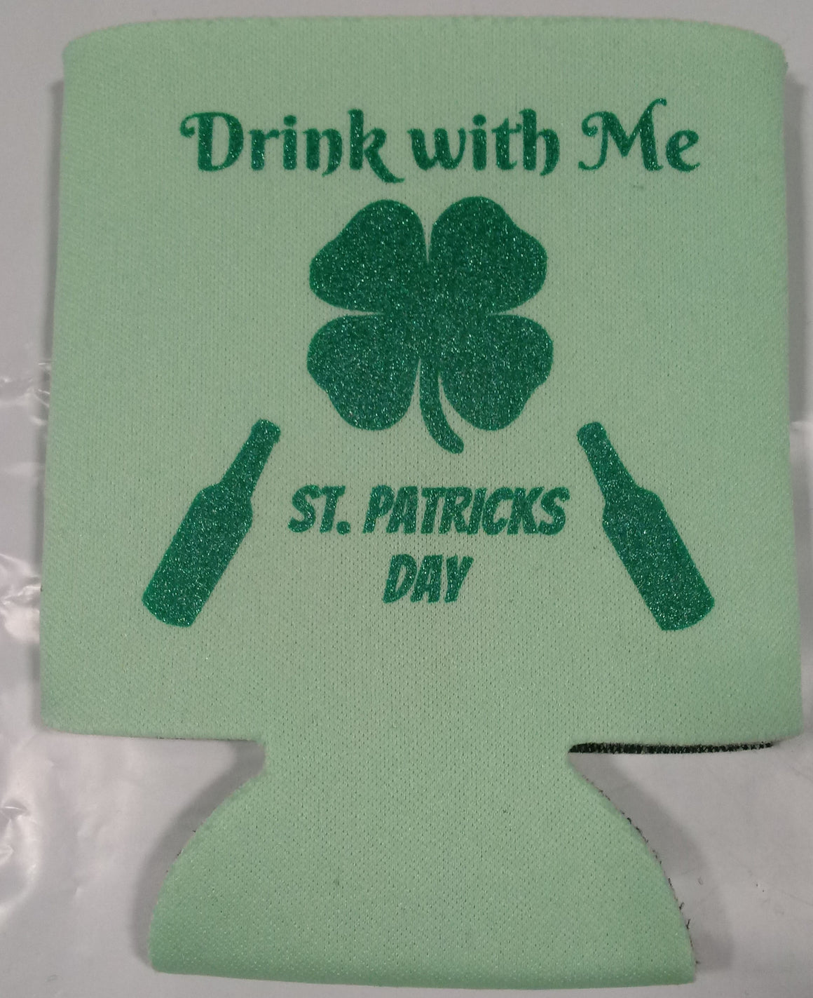 Saint Patricks Day Drink with me can cooler non custom