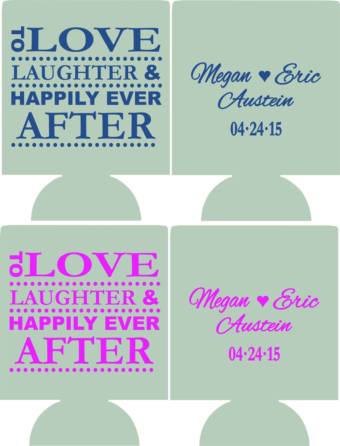 custom To love and laughter wedding coozie favors