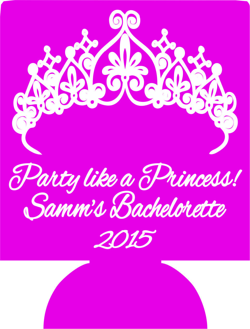 Party like a Princess Bachelorette Koozies low minimums crown party