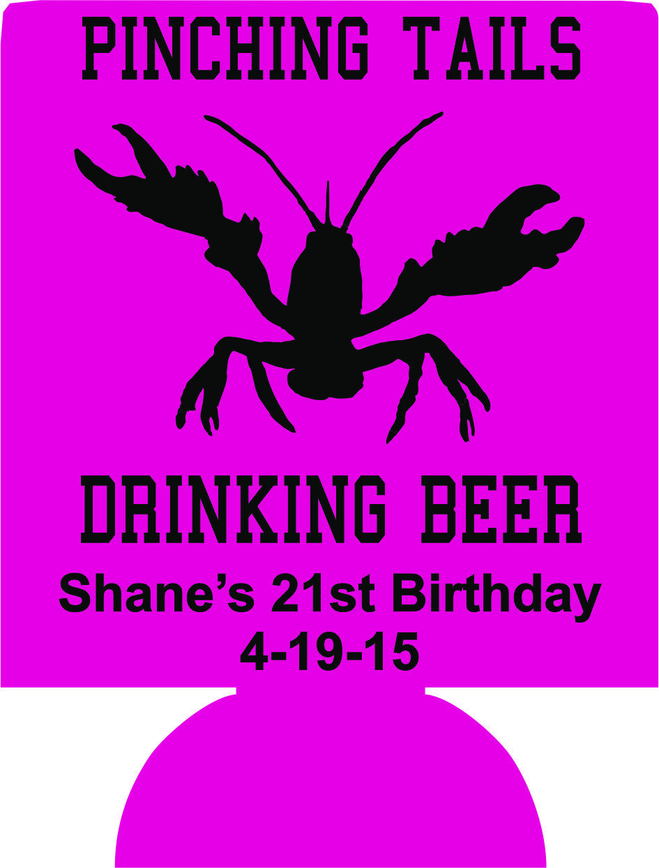 Pinching tails 21st Birthday crawfish Koozies can coolers