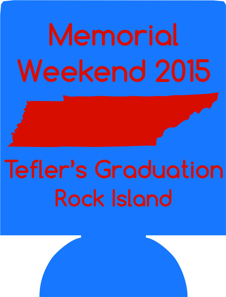 Memorial Weekend state graduation koozies no minimum fast can coolers