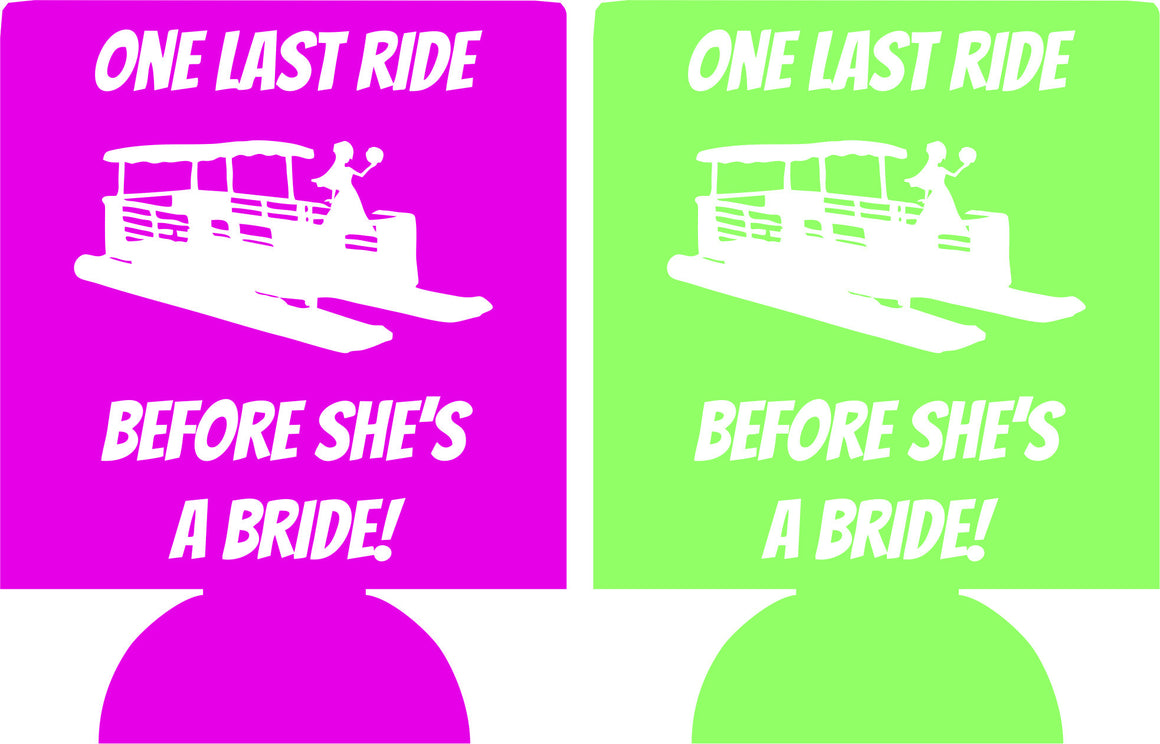 One last ride pontoon boat bachelorette koozie personalized low minimums
