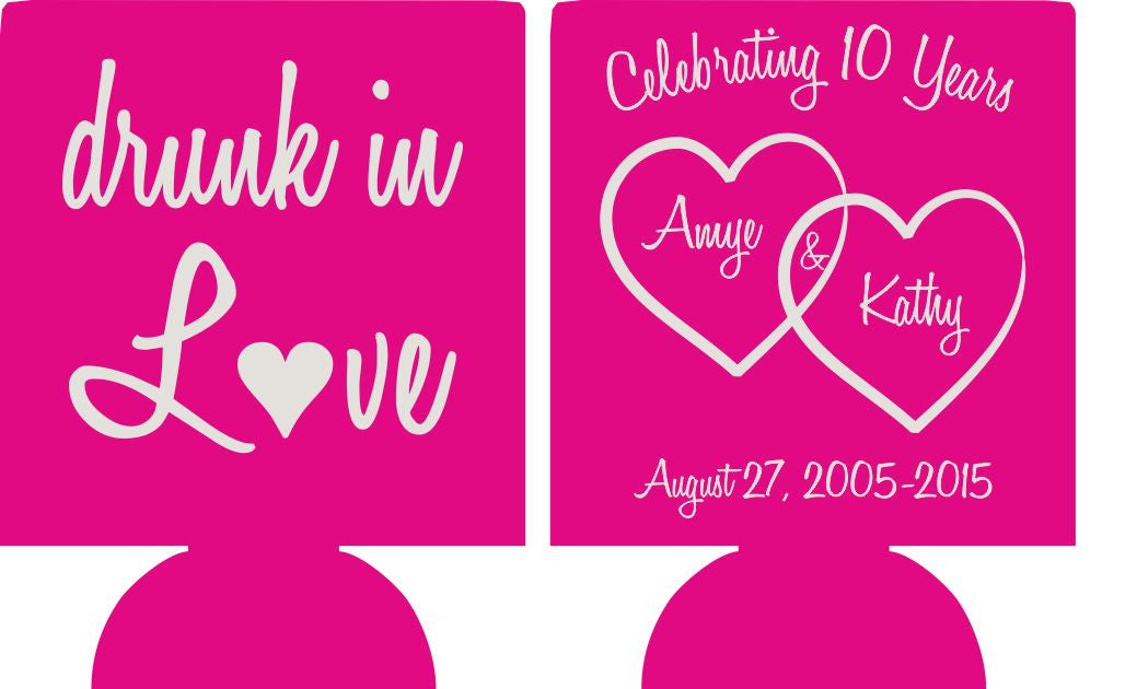 10th Wedding Anniversary Koozies drunk in love Can Coolers