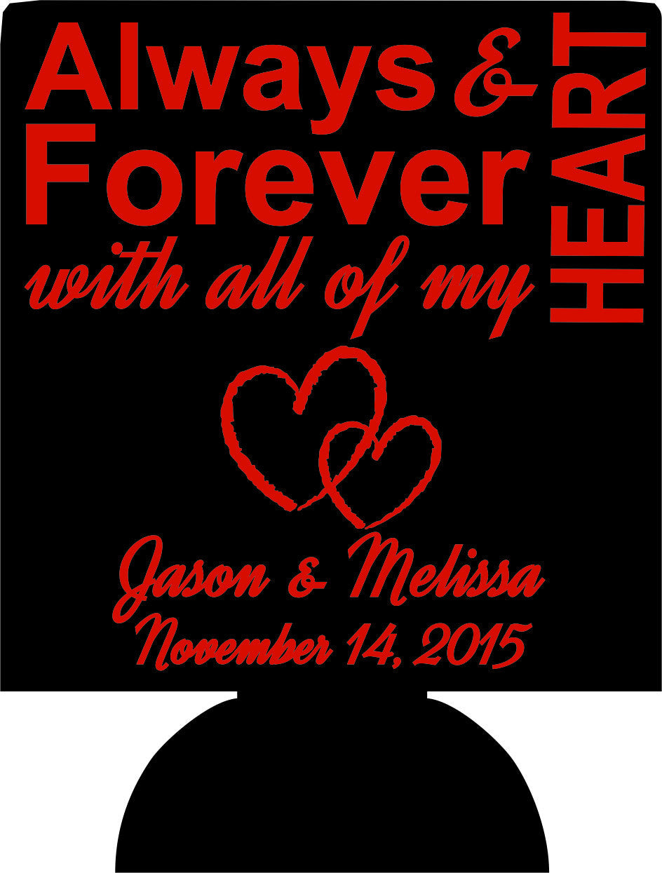Always and forever wedding koozie