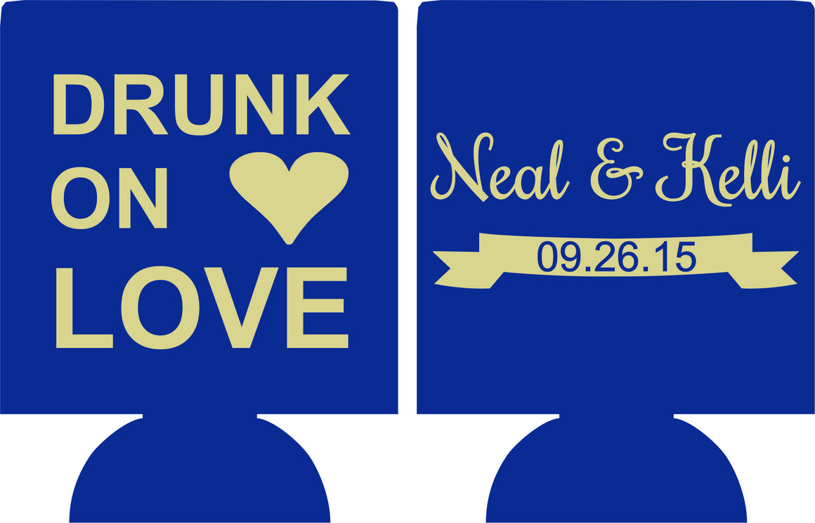 Drunk on Love Wedding koozie Can Coolers