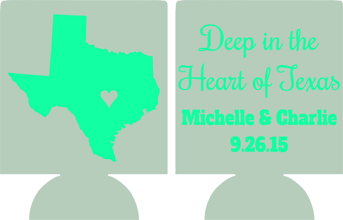Deep in the heart of Texas Wedding coozie