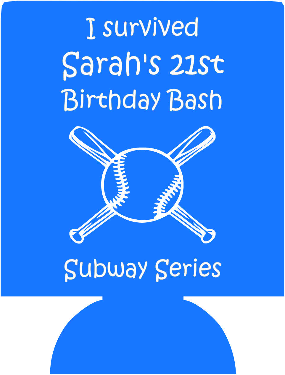 I survived 21st baseball Birthday bash subway Koozies