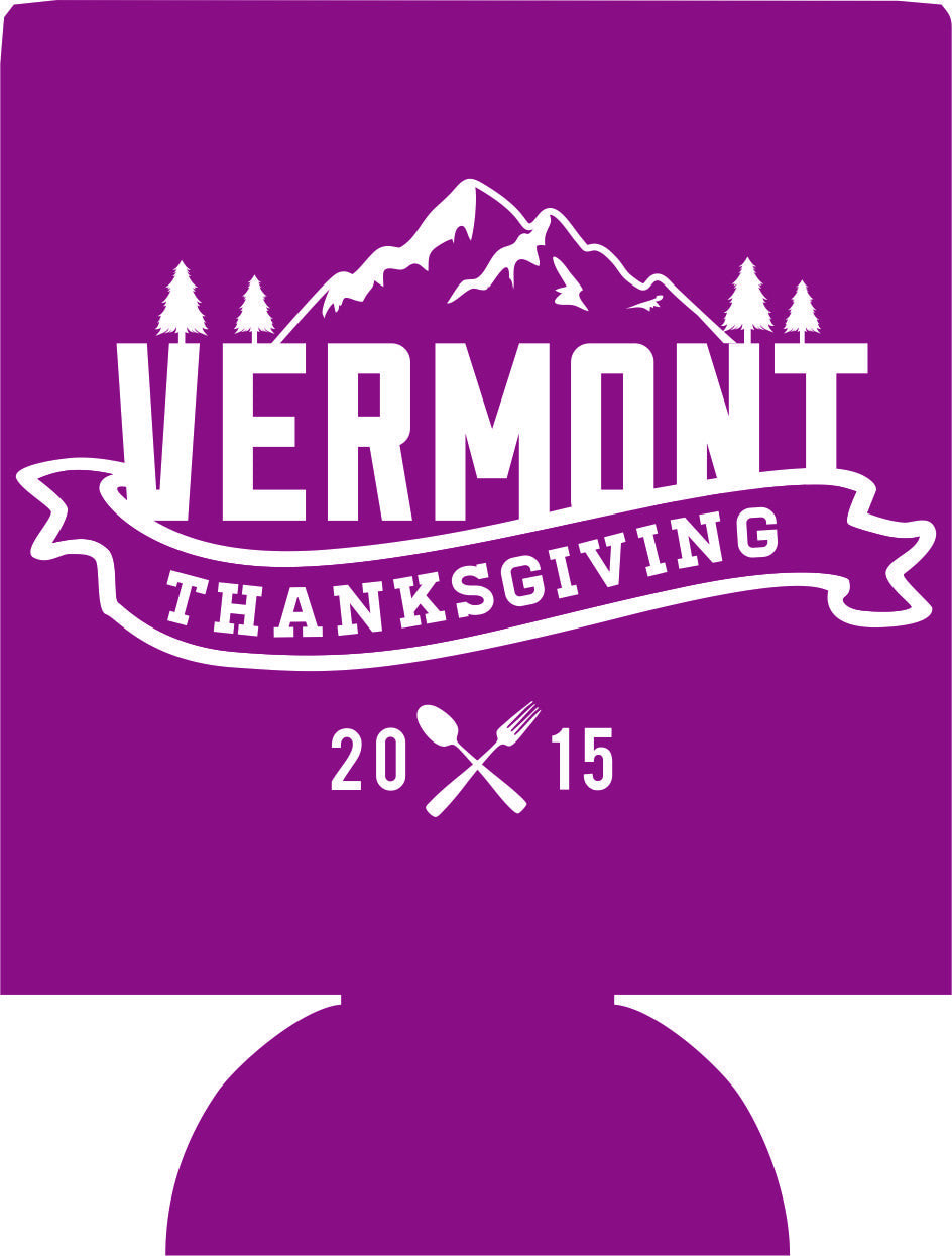 Vermont Thanksgivings Koozies can coolers ski trip