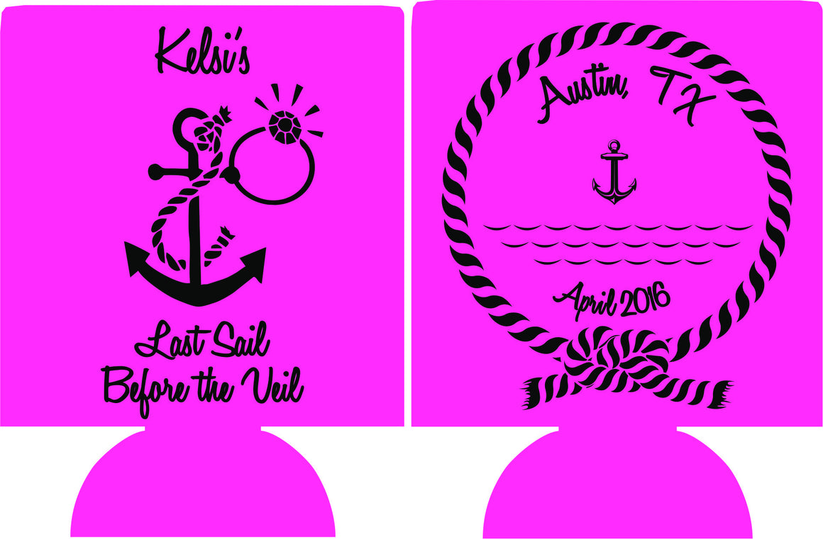Austin Texas Bachelorette Koozie last sail before the veil can coolers