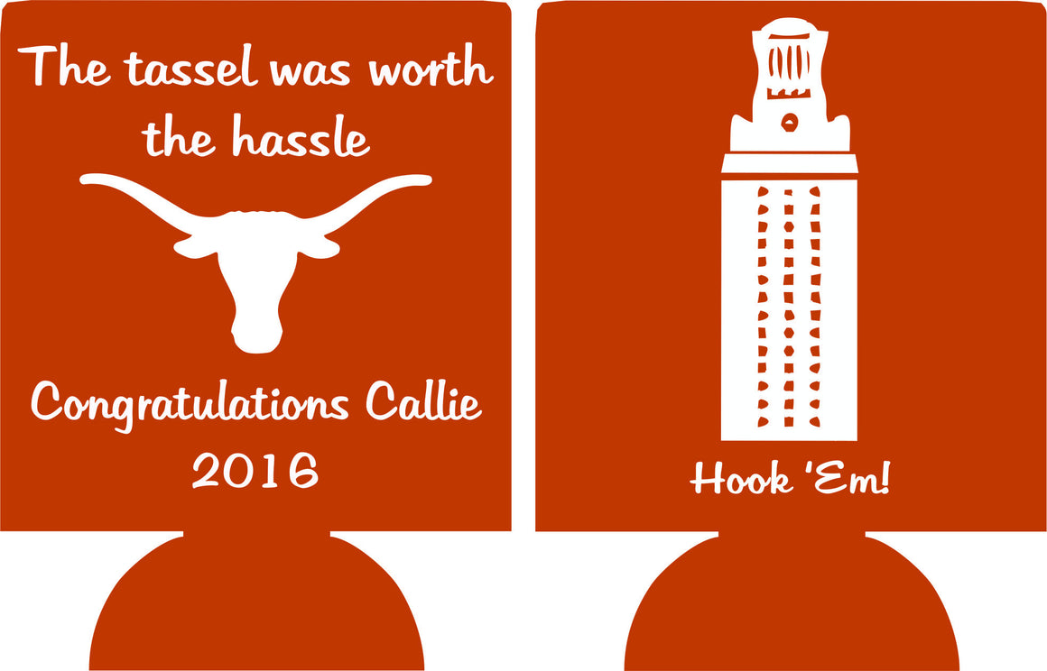 university of texas graduation koozie tassel worth the hassel