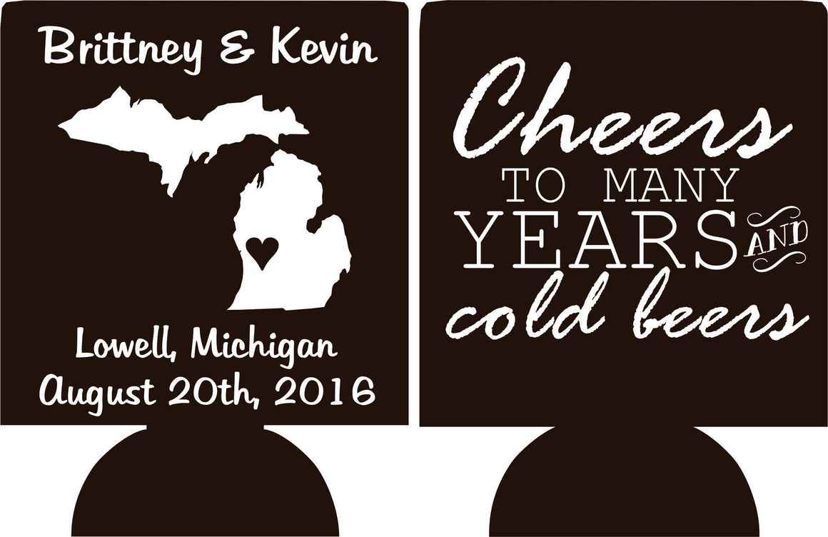 Cheers to many years and cold beers Michigan Wedding koozies