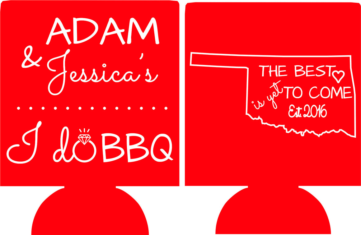 Oklahoma Wedding Koozies the best is yet to come i do bbq