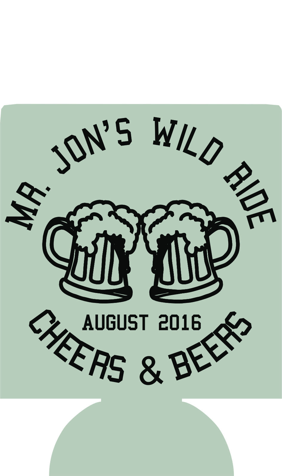 cheers and beers Bachelor party coozies wild ride Can Coolies