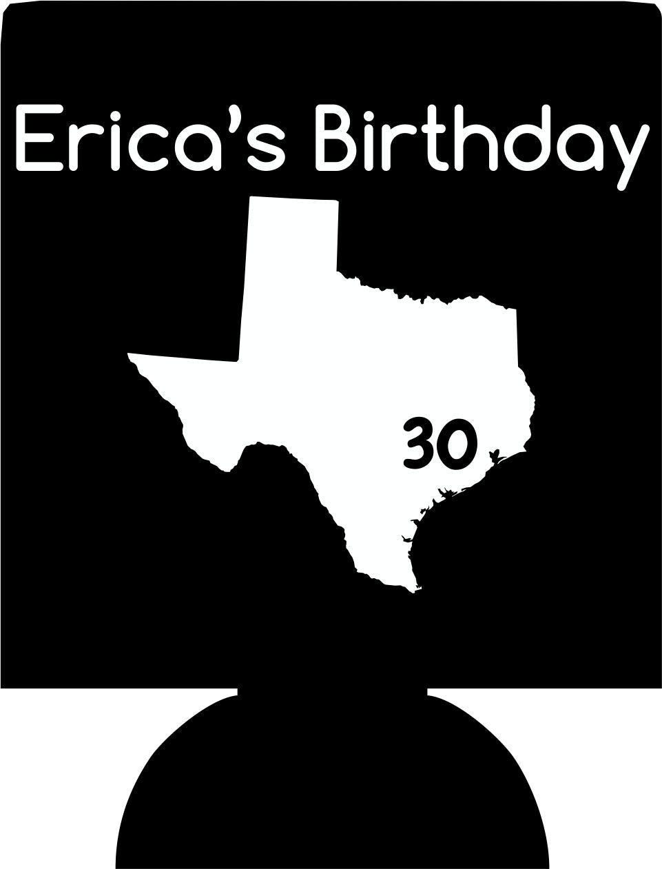 Texas 30th Birthday koozies state
