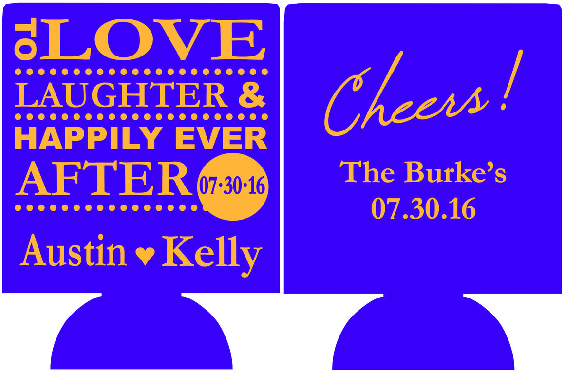 To love and laughter cheers koozies Wedding