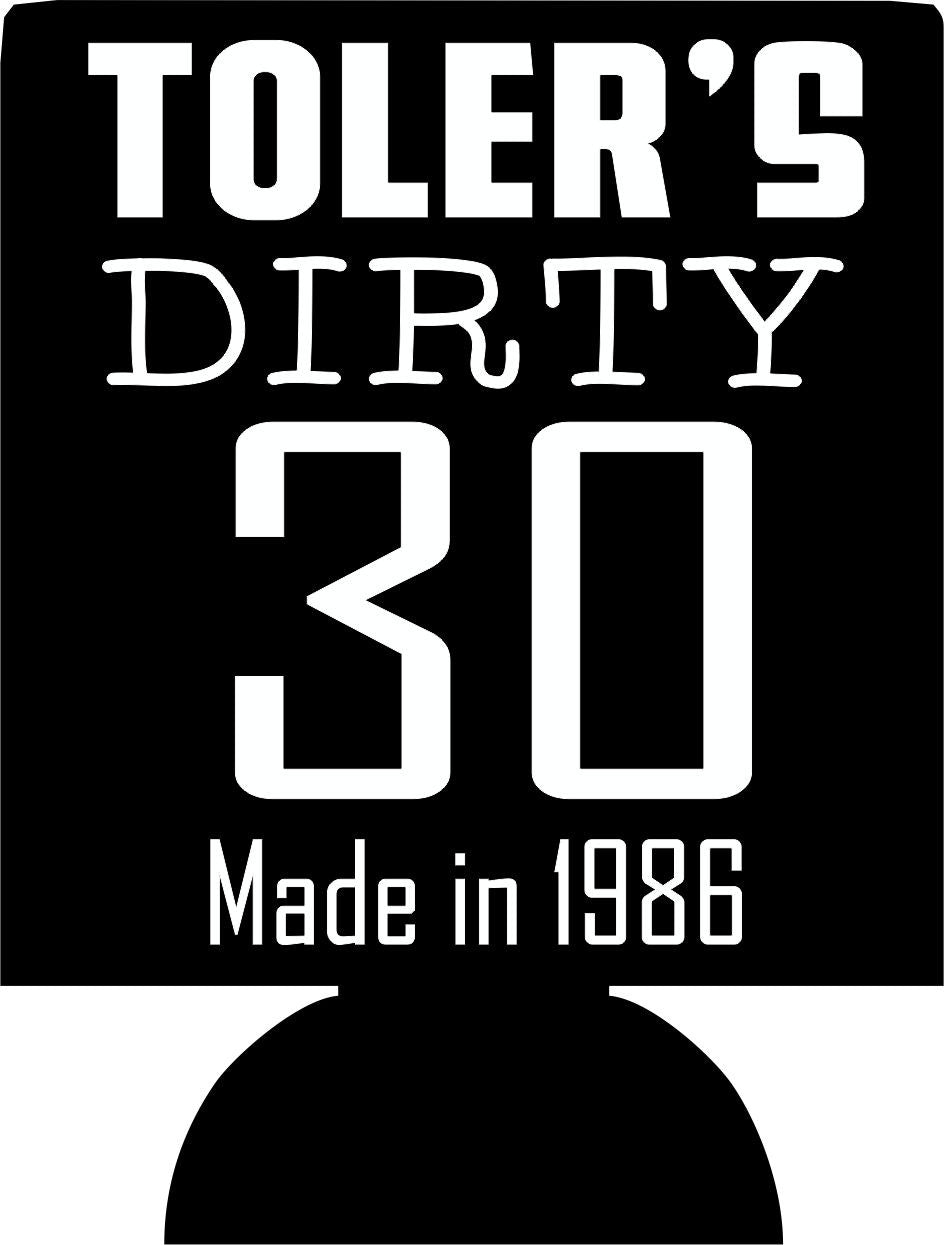 Made in 1986 dirty thirty Birthday koozies