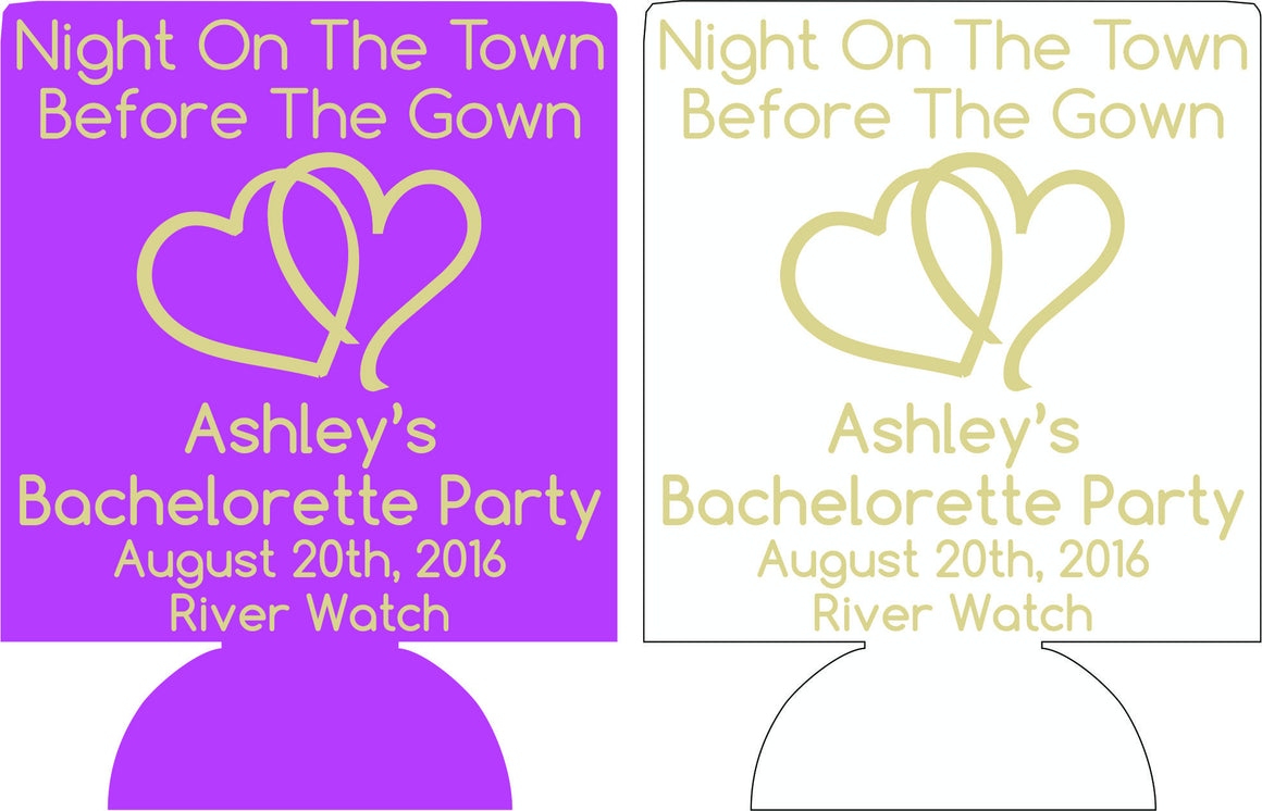 night on the town before the gown bachelorette coozie