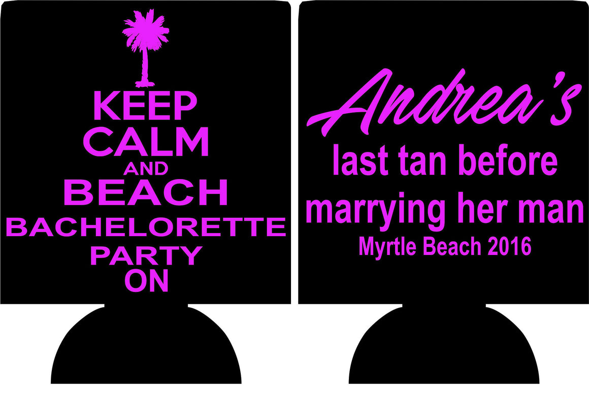 last tan before marrying her man beach bachelorette koozie