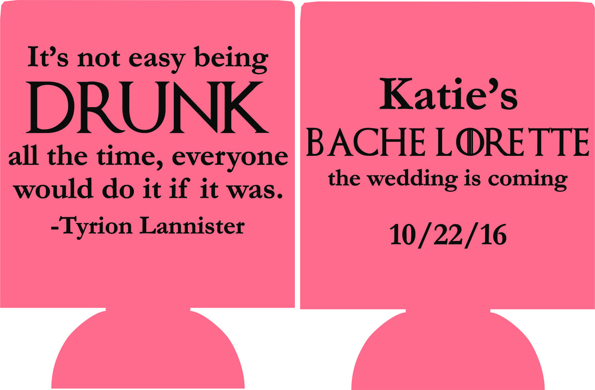 Game of thrones bachelorette Koozie the wedding is coming