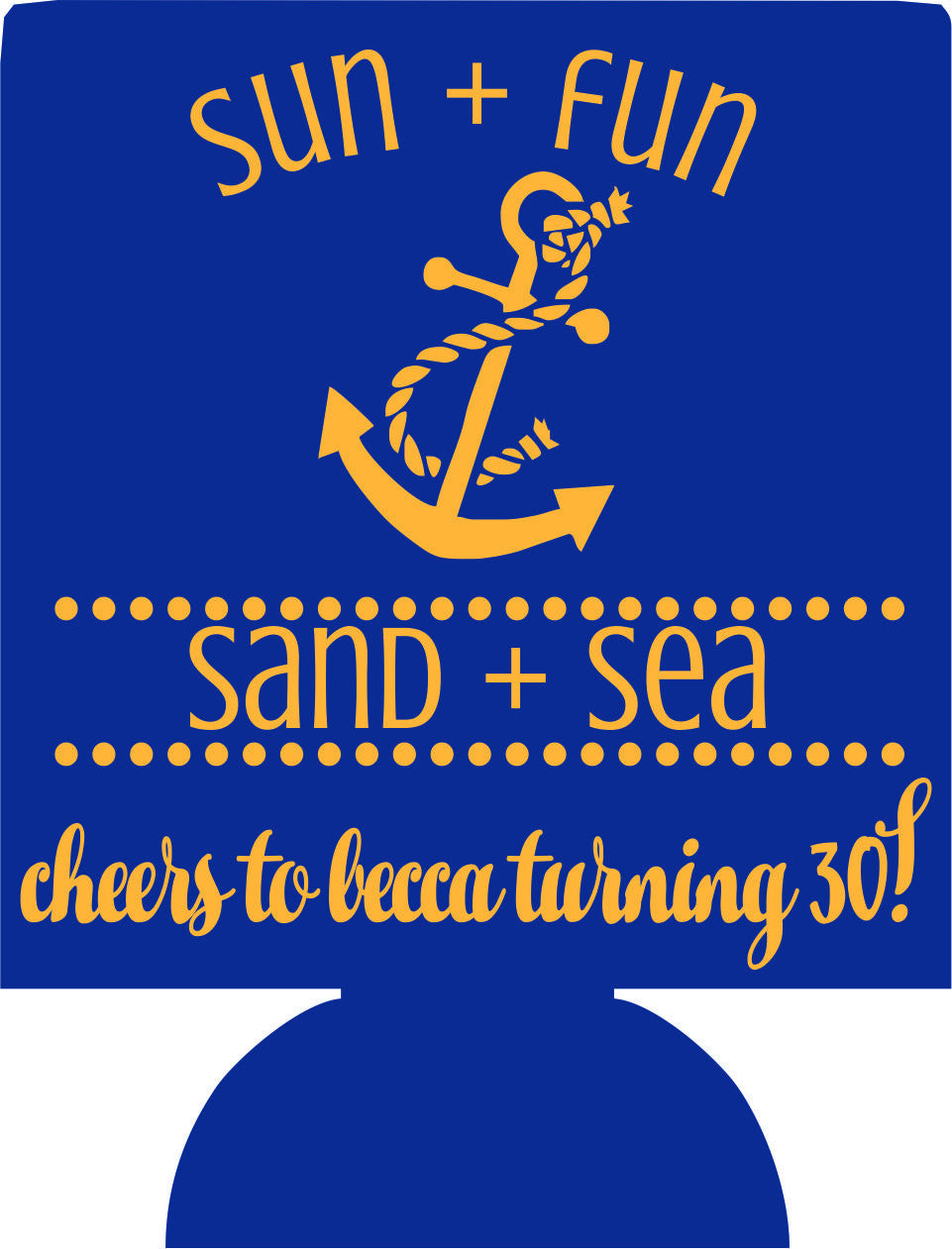 Sand and Sea Beach 30th Birthday koozies
