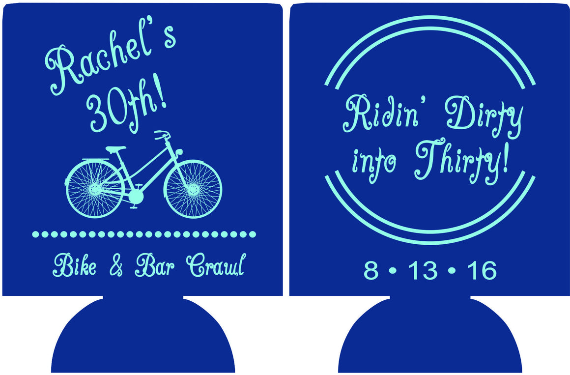 Ridin Dirty 30th Birthday koozies