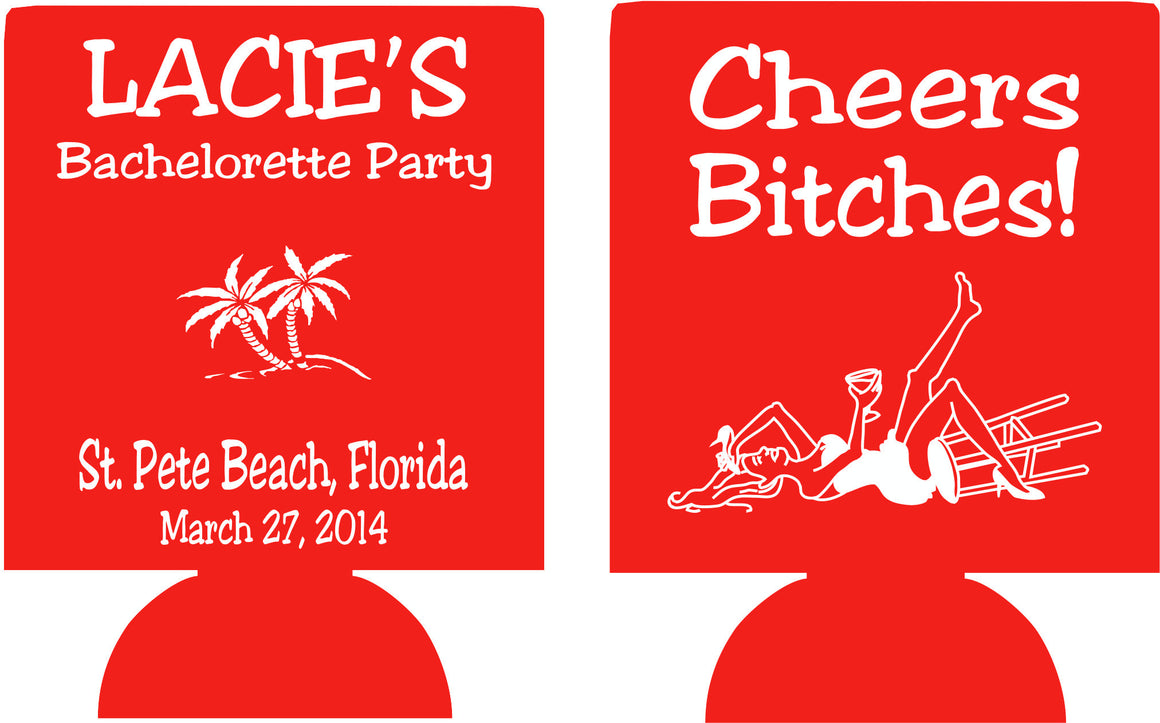 cheers bitches Florida Beach Bachelorette Koozies