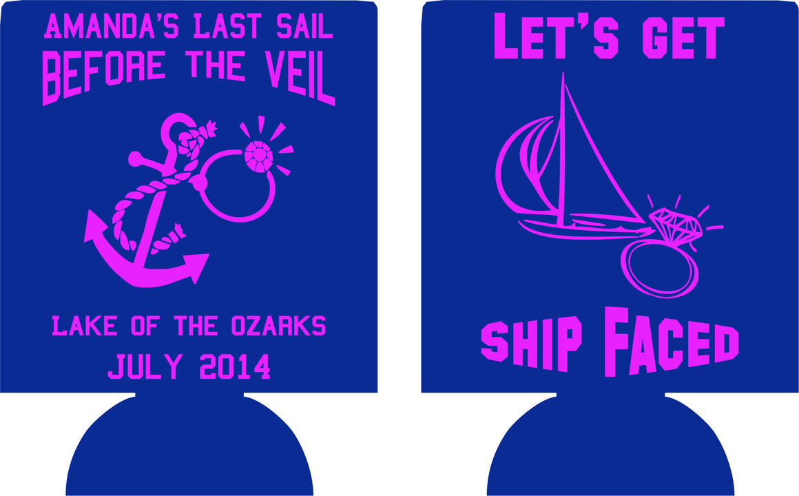 ship faced Bachelorette koozie last sail before the veil