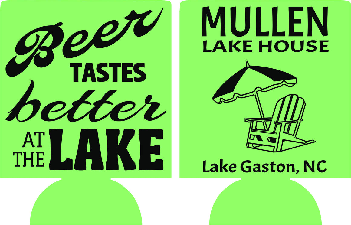 Beer taste better at the Lake house koozies Can Coolers Favors