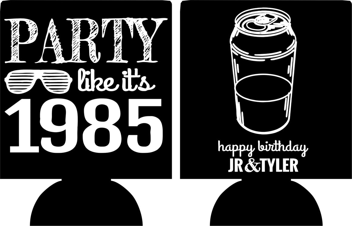 party like its 30th Birthday party koozies beer can coolers