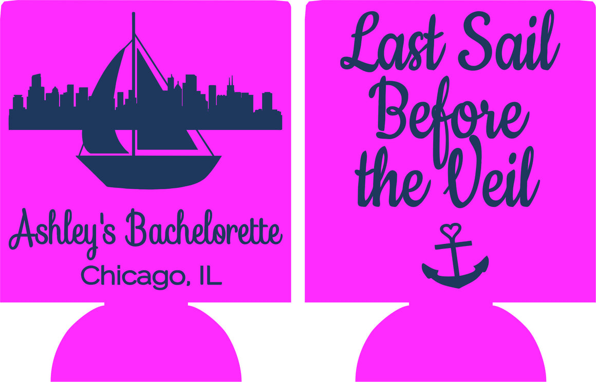 chicago bachelorette koozie last sail before the veil