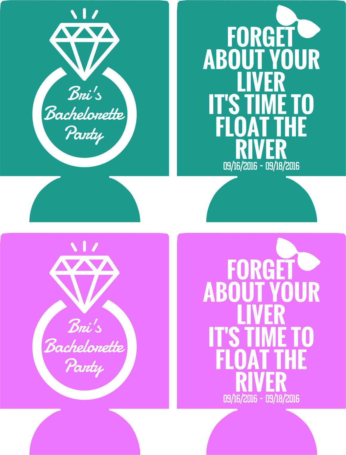 River float Bachelorette Koozie custom quick shipping
