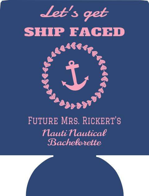 Ship Faced Nautical Bachelorette can coolies personalized