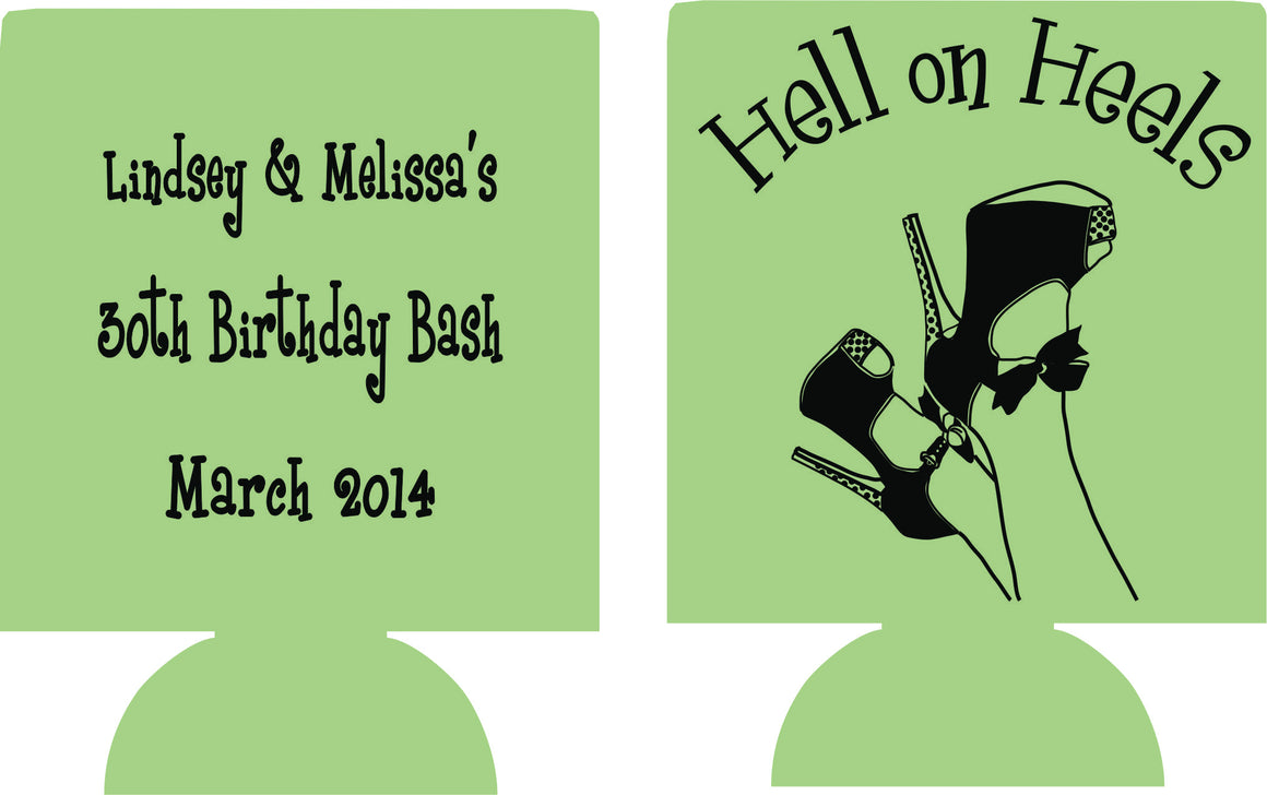 Hell on heels 30th Birthday bash can coolers personalized