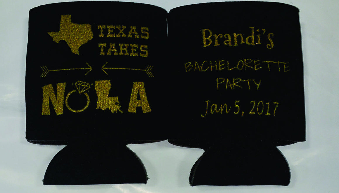 Texas takes NOLA Bachelorette koozies Party favors custom Can Coolers