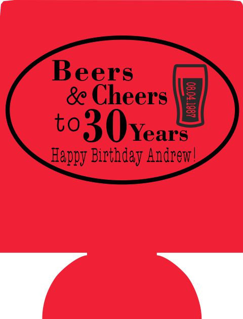 Beers and Cheers to 30 years 30th Birthday koozie can coolers E07062017-3