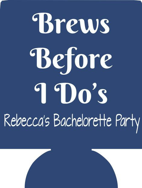 Brews before i do bachelorette koozie personalized no minimums