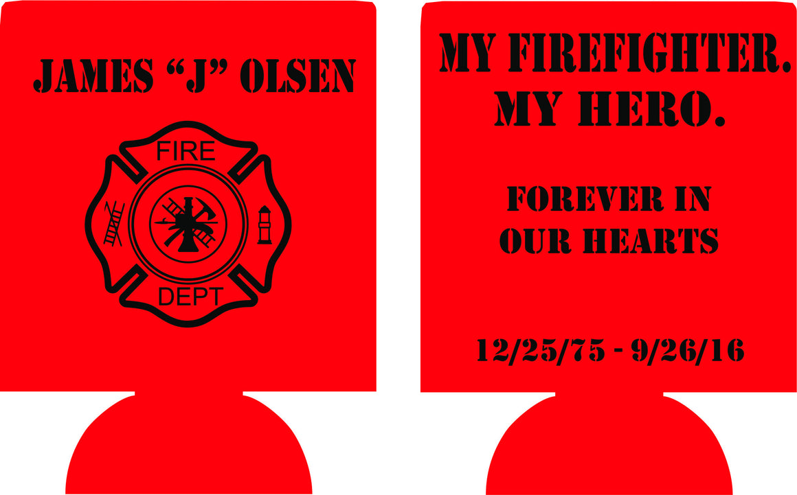 Firefighter Koozies In memory of  personalized can coolers