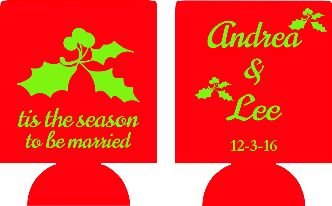 Christmas wedding koozie tis the season to be married