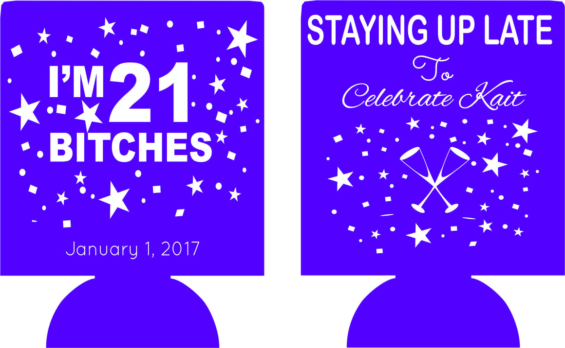 21st Birthday Koozies New Years Party