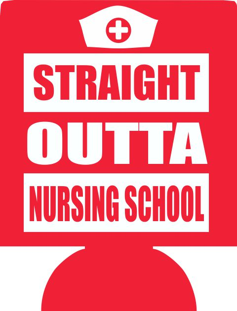 Straight Outta Nursing School koozie party favors can coolers SP1569-Nurse