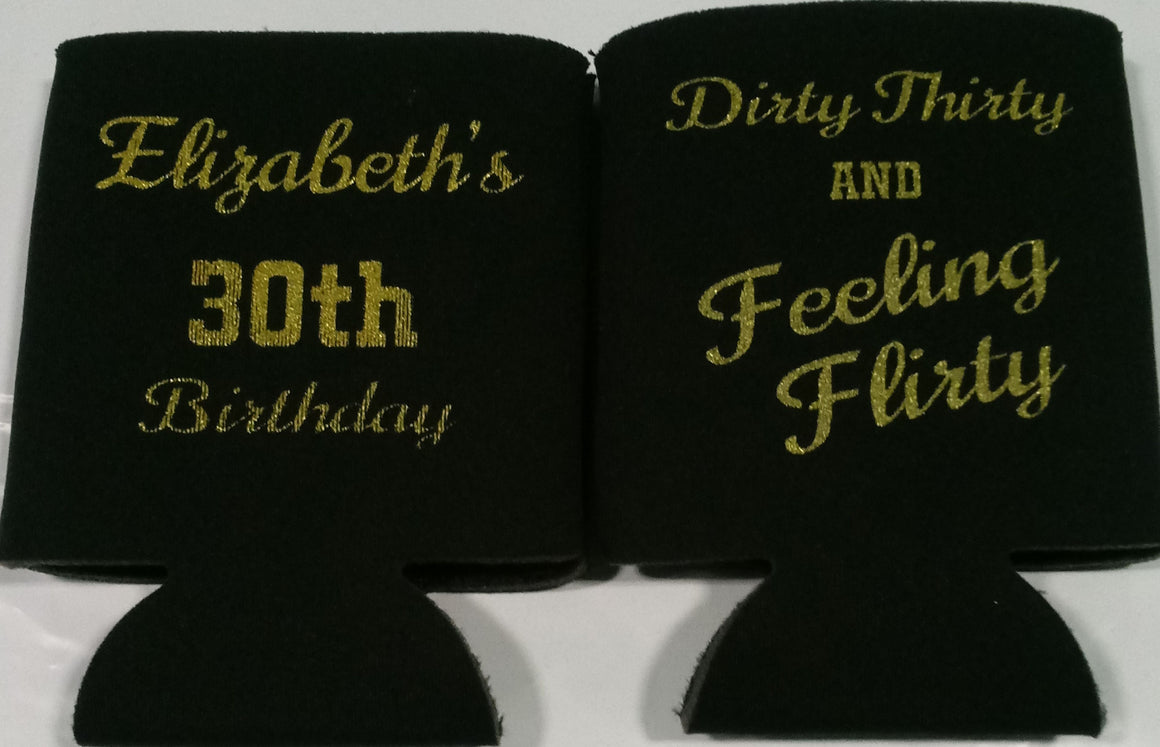 Dirty Thirty 30th Birthday koozies feeling flirty party favors can coolers