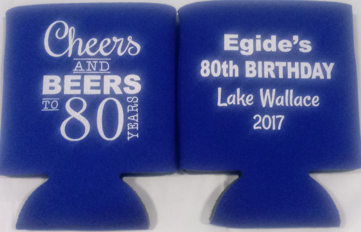 80th Birthday party koozies cheers and beers can coolers