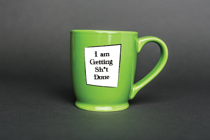 IamTra Cheeky Cup: I Am Getting Sh*t Done