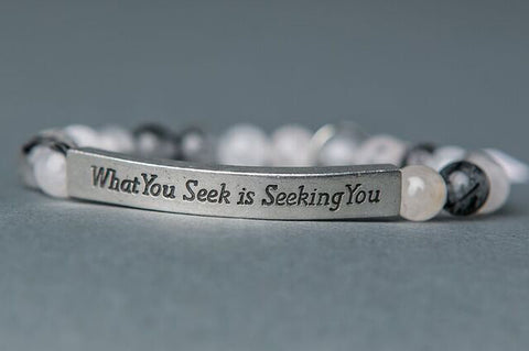 IamTra Quote Stack, What You Seek is Seeking You, Rumi, Tourmalated Quartz