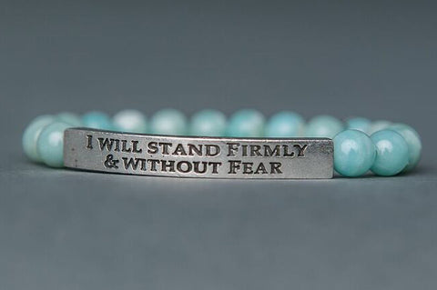 IamTra Quote Stack, I Will Stand Firmly and Without Fear, Goethe, Amazonite