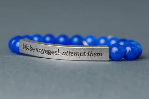 IamTra Quote Stack, Make Voyages! I Attempt Them, Tennessee Williams, Blue Agate