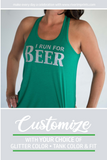 I RUN FOR BEER Glittery 2-sided Flowy Tank