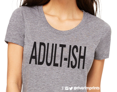 ADULT-ISH Triblend Graphic Tee