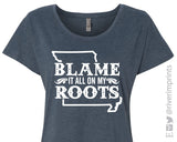 BLAME IT ALL ON MY ROOTS MISSOURI Triblend Dolman by River Imprints