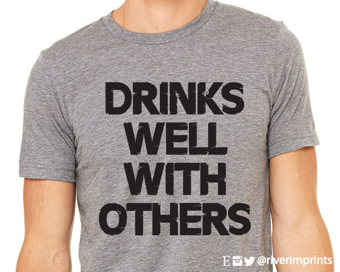 DRINKS WELL WITH OTHERS Graphic Triblend Tee River Imprints